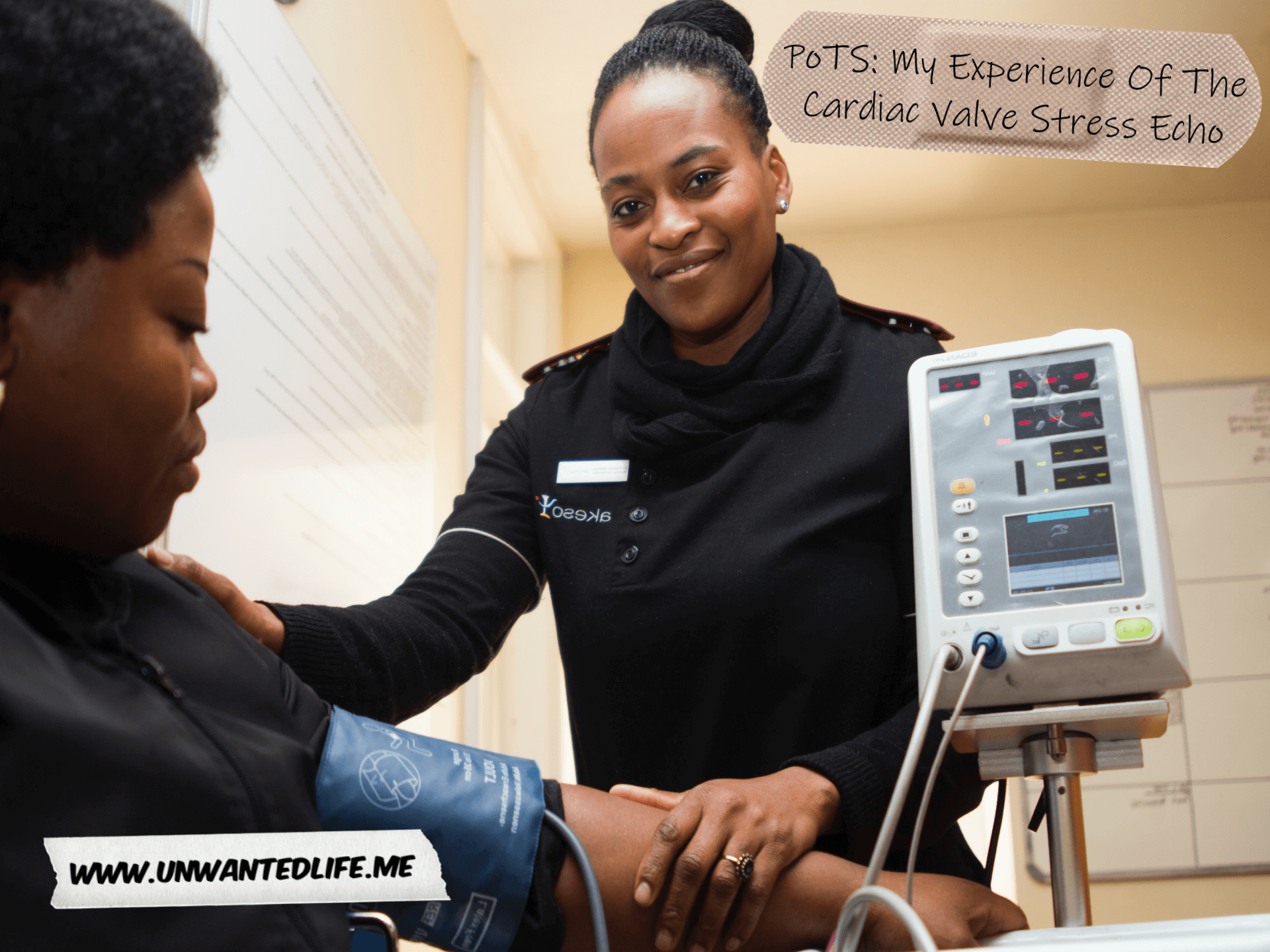 A black female medical professional talking a blood pressure test of a black female patient in a hospital room with the article title - PoTS: My Experience Of The Cardiac Valve Stress Echo - in the top right corner of the image