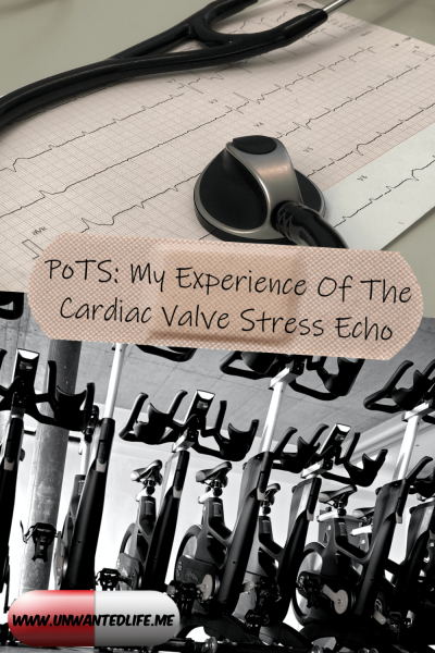 The picture is split in two with the top image being of a stethoscope resting on a heart monitor print out and the bottom image being of a row of exercise bikes in black and white. The two images are separated by the article title - PoTS: My Experience Of The Cardiac Valve Stress Echo