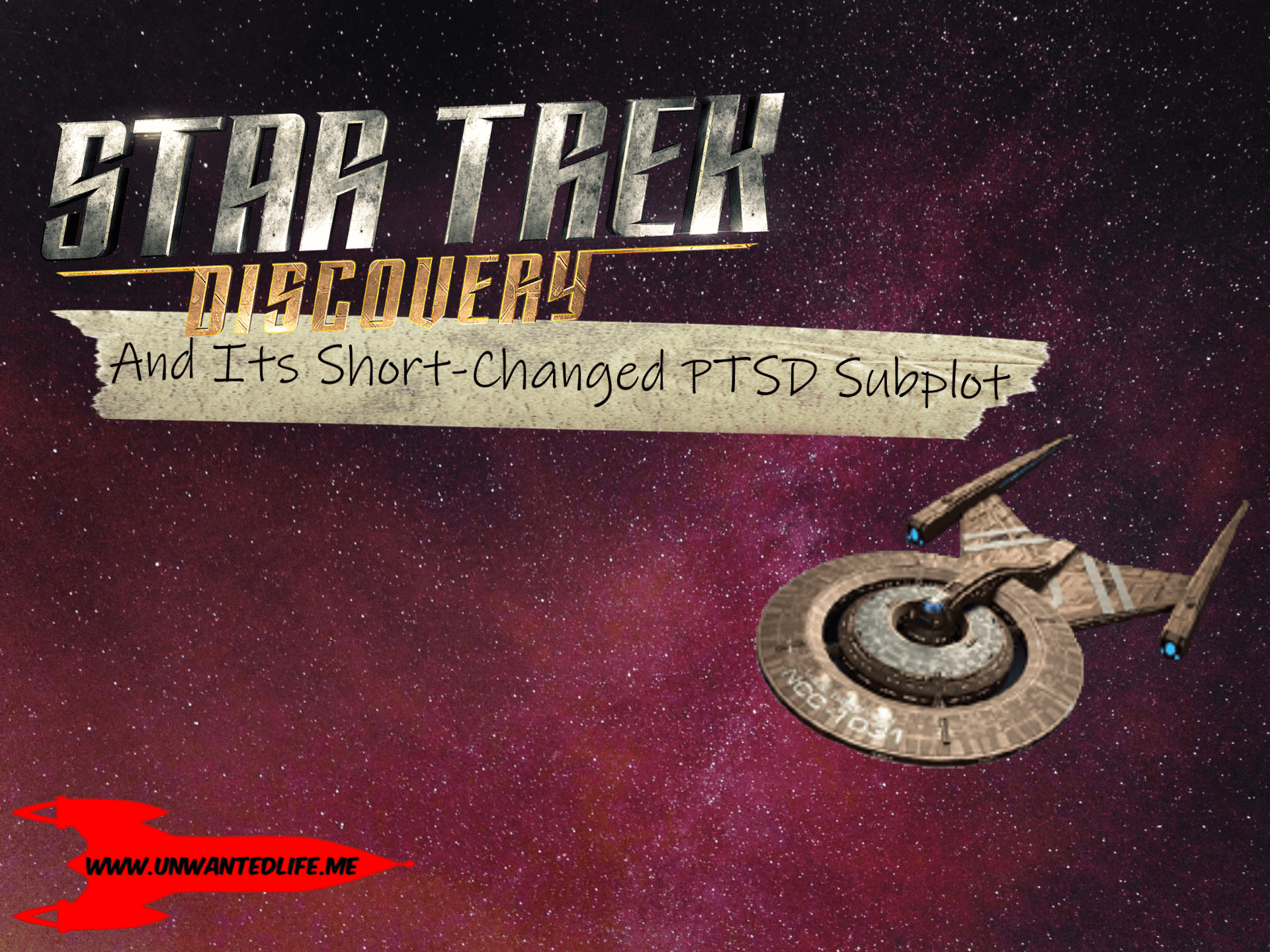 A picture of the Star Fleet ship the SS Discovery on an outer space background with the article title -Star Trek: Discovery And Its Short-Changed PTSD Subplot - in the top left of the image