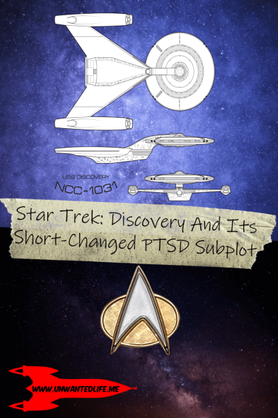 The picture is split in two with the top image being of the schematic view of the Star Ship Discovery and the bottom image being of an Star Fleet communications badge, both the images have outer space backgrounds. The two images are separated by the article title - Star Trek: Discovery And Its Short-Changed PTSD Subplot