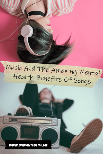 The picture is split in two with the top image being of a woman laying on a pink floor with headphones on and the bottom image being of a a person laying down with their foot resting on an old boombox. The two images are separated by the article title - Music And The Amazing Mental Health Benefits Of Songs