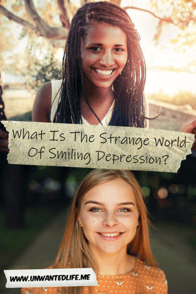 The picture is split in two with the top image being of a black teen sitting on a swing outside smiling and the bottom image being of a white woman standing outside smiling. The two images are separated by the article title - What Is The Strange World Of Smiling Depression?