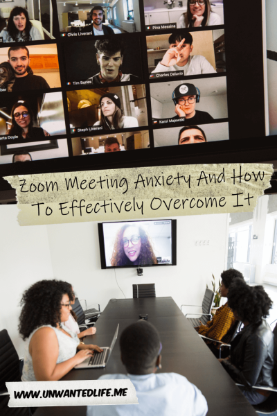The picture is split in two with the top image being of a laptop displaying a group video chat session and the bottom image being of a group of black people sitting around a conference able looking at a woman on video chatting into the meeting. The two images are separated by the article title - Zoom Meeting Anxiety And How To Effectively Overcome It