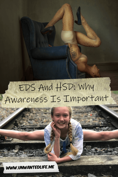 The picture is split in two with the top image being of a woman upside down on an arm chair pulling a yoga pose and the bottom image being of a young girl in the splits across a train track. The two images are separated by the article title - EDS And HSD: Why Awareness Is Important