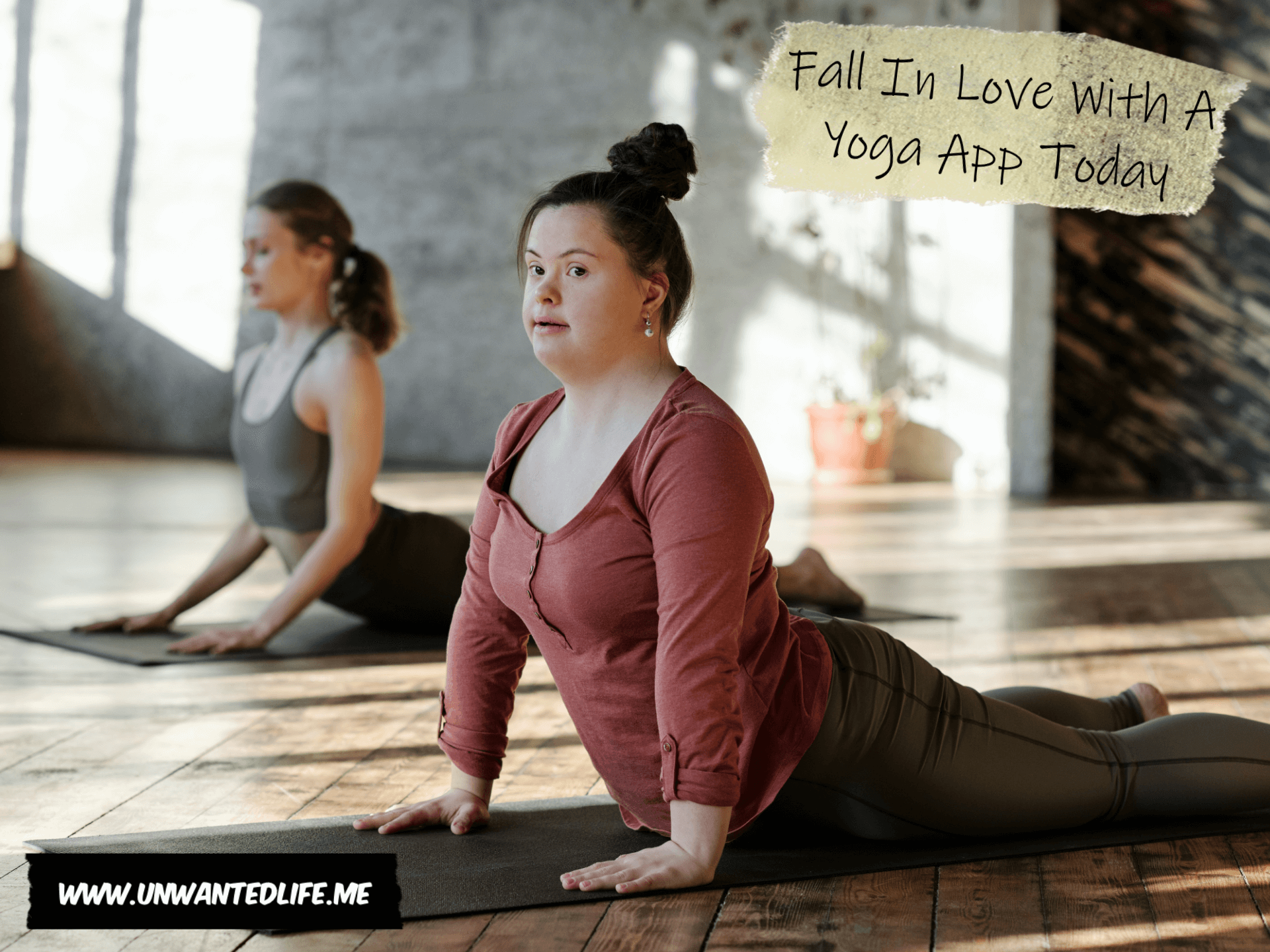 A phot of two women, one with Down's syndrome, doing yoga to represent the topic of the article - Fall In Love With A Yoga App Today