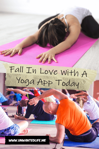 The picture is split in two with the top image being of a woman in Child's Pose and the bottom image being of a group of people in a yoga session. The two images are separated by the article title - Fall In Love With A Yoga App Today